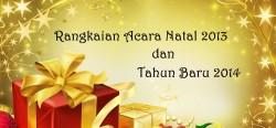 Rangkaian Ibadah dan Perayaan Natal 2013 & Tahun Baru 2014